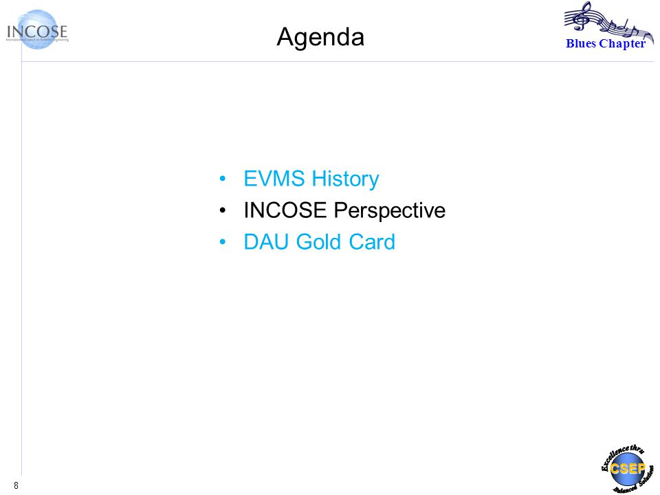 Blues Chapter CSEP Agenda EVMS History INCOSE Perspective DAU Gold Card 8