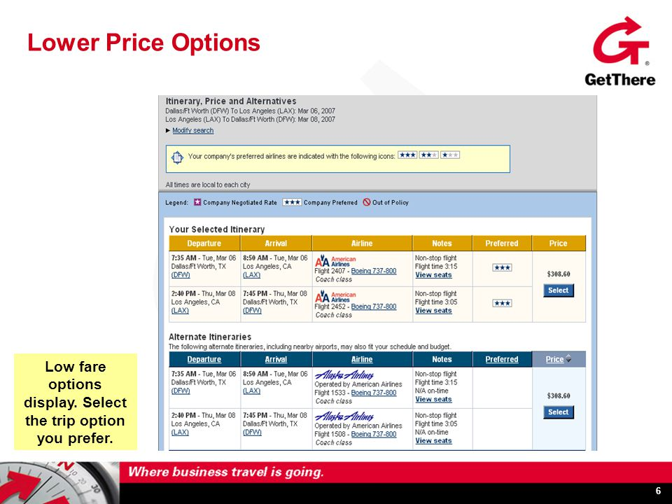 6 Lower Price Options Low fare options display. Select the trip option you prefer.