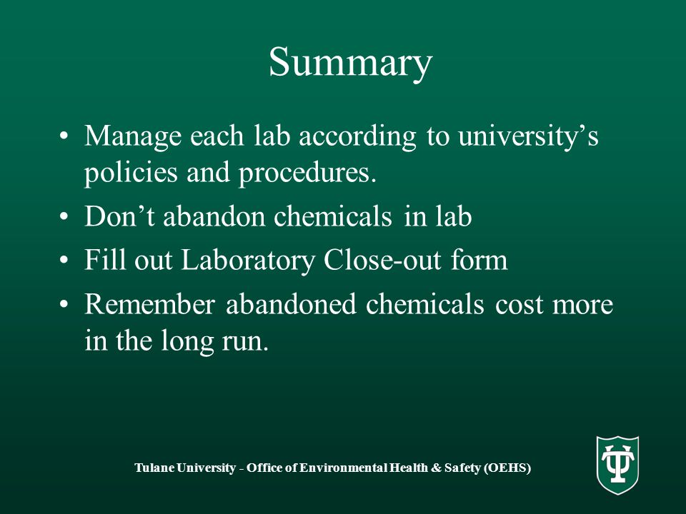 Summary Manage each lab according to university's policies and procedures.