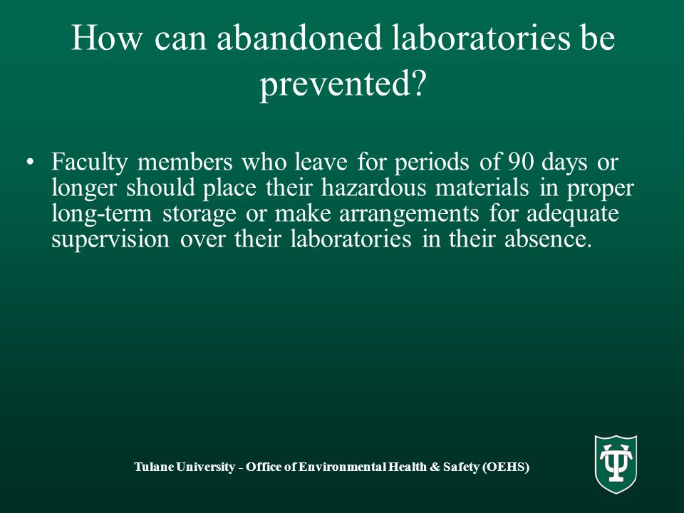 How can abandoned laboratories be prevented.