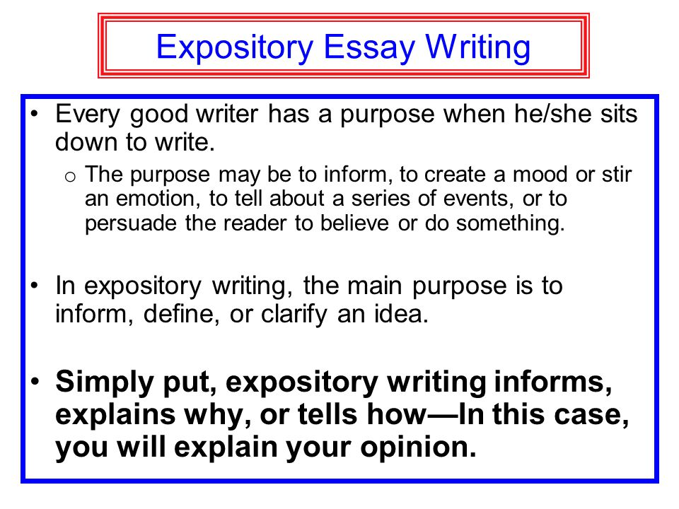 "expostitory essay definition Definition of expository writing expository writing or essay is defined as, ""a statement or rhetorical discourse intended to give information about or an explanation of difficult material."