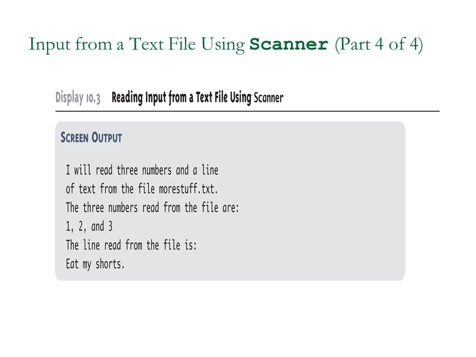 Input from a Text File Using Scanner (Part 4 of 4)