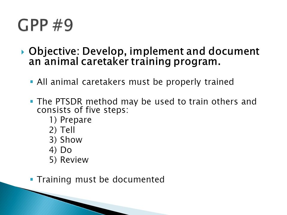  Objective: Develop, implement and document an animal caretaker training program.