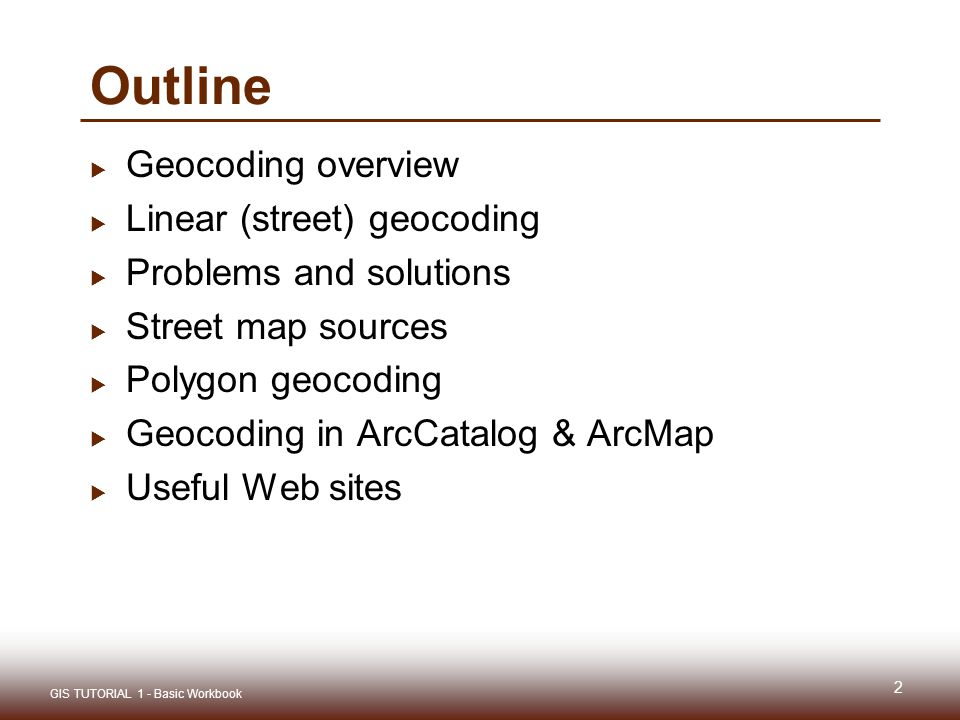 Gis tutorial 1 lecture 7 geocoding outline geocoding overview and solutions street map sources polygon geocoding geocoding in arccatalog arcmap useful web sites 2 gis tutorial 1 basic workbook sciox Gallery