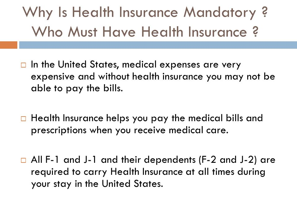 Why Is Health Insurance Mandatory . Who Must Have Health Insurance .