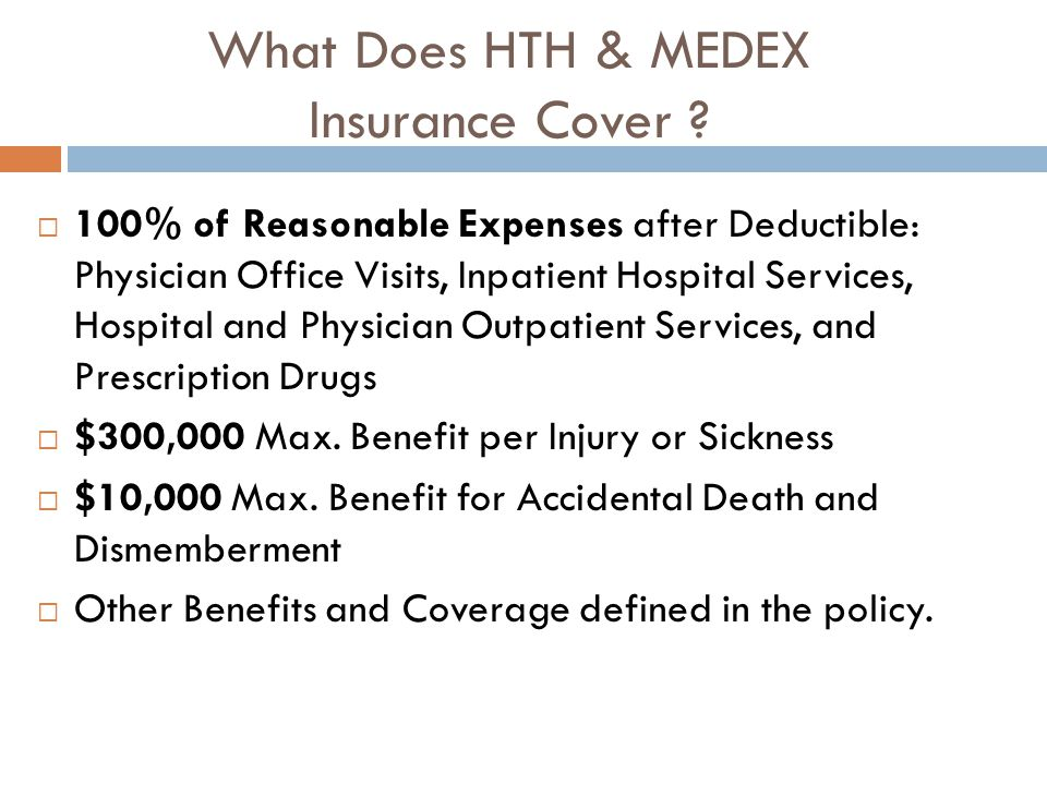 What Does HTH & MEDEX Insurance Cover .