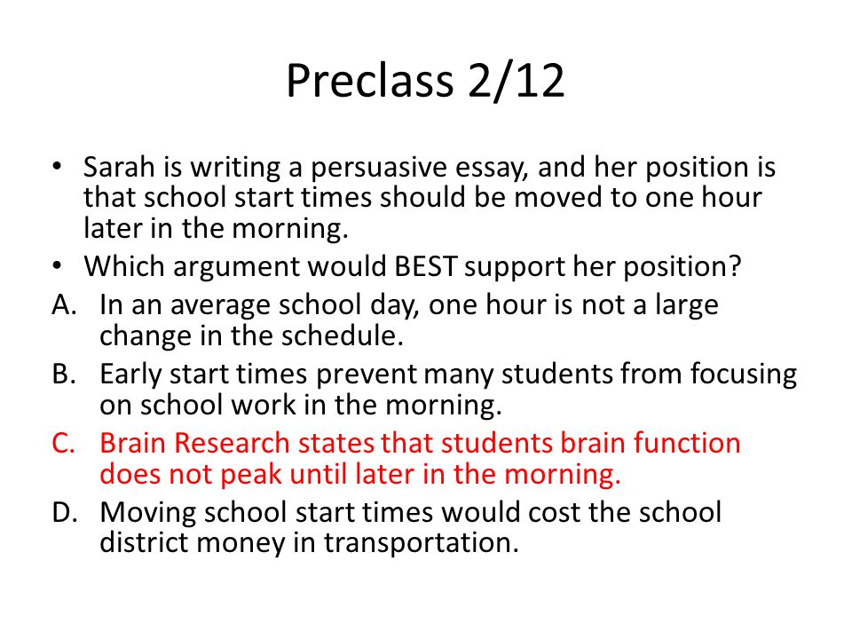 preclass supporters of assigned seats in the cafeteria claim  preclass 2 12 sarah is writing a persuasive essay and her position is that