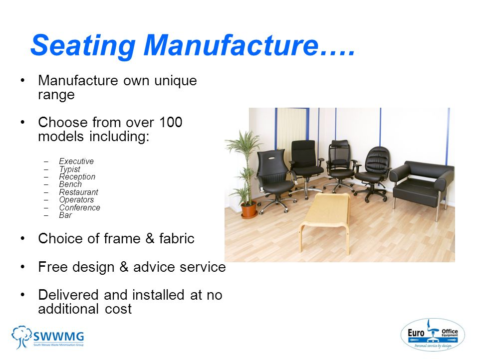 Seating Manufacture….