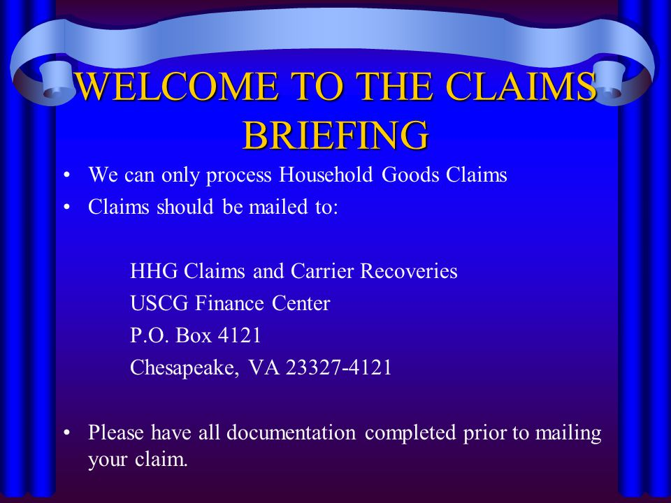 United States Coast Guard Household Goods and Carrier Recovery Claims Claims Processing Briefing