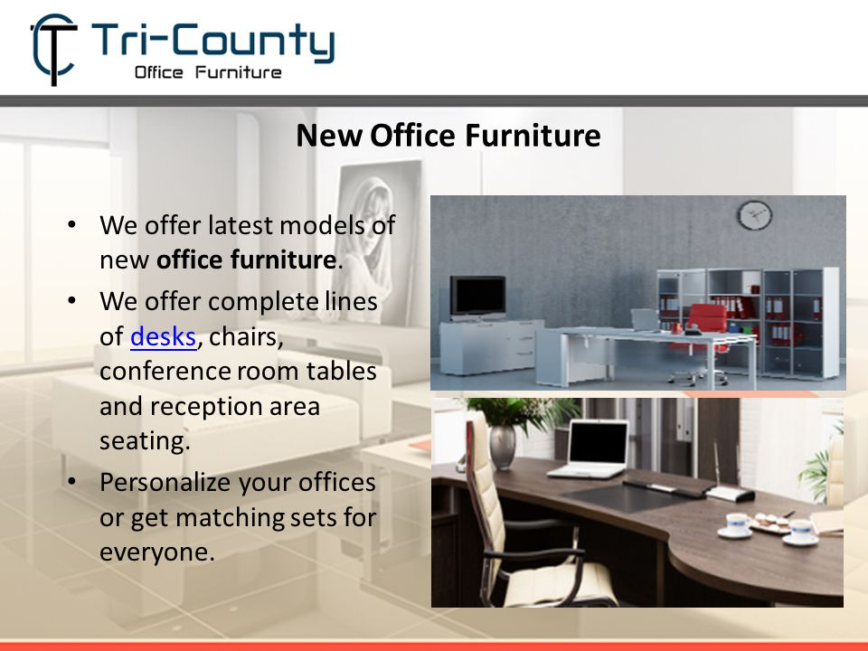 New Office Furniture We Offer Latest Models Of New Office Furniture.