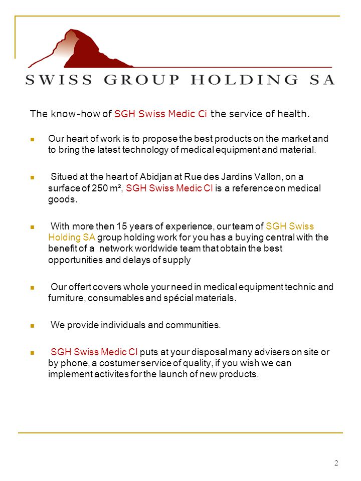 2 The know-how of SGH Swiss Medic Ci the service of health.