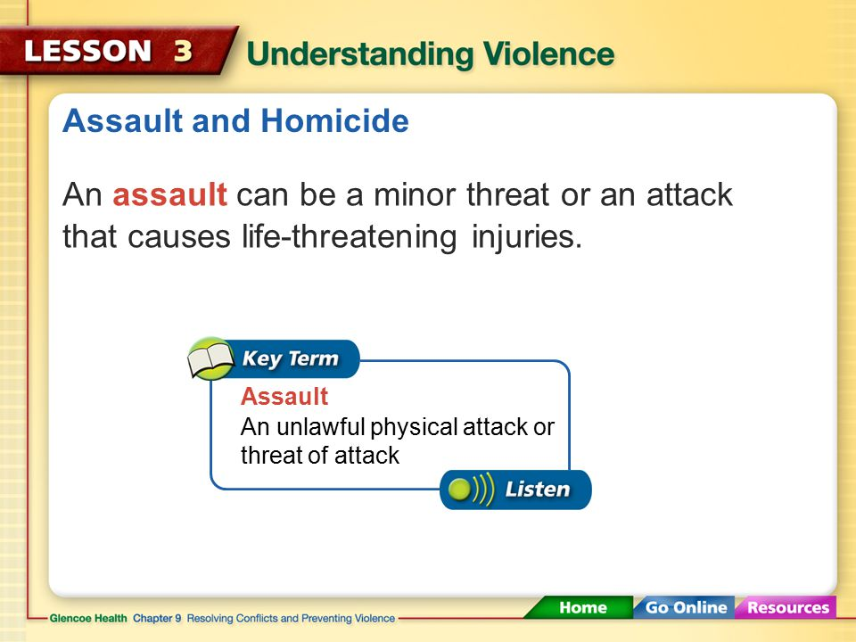 Types of Violence Violence may be physical or sexual.