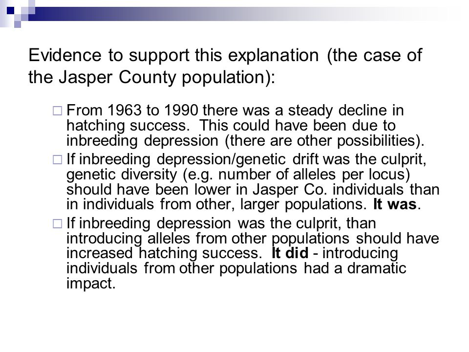Evidence to support this explanation (the case of the Jasper County population):  From 1963 to 1990 there was a steady decline in hatching success.