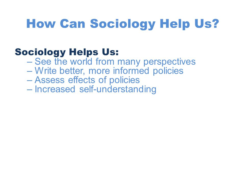 HELP!!!! SOCIOLOGY!!!?