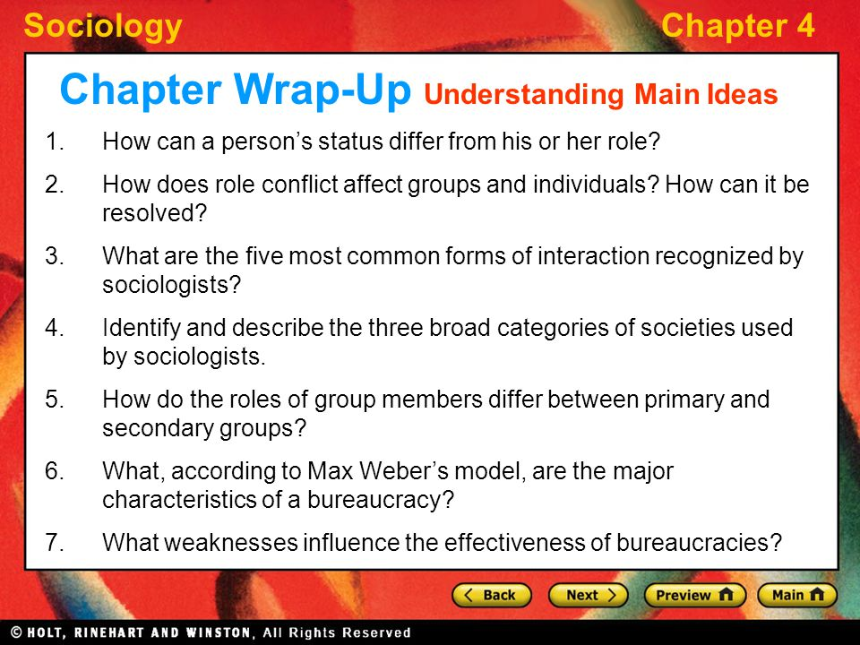 SociologyChapter 4 Chapter Wrap-Up Understanding Main Ideas 1.How can a person's status differ from his or her role? 2.How does role conflict affect g