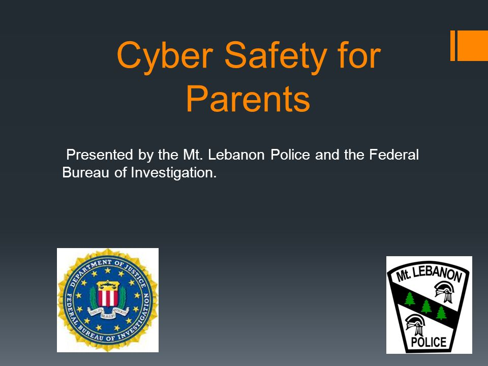 Cyber Safety for Parents Presented by the Mt.