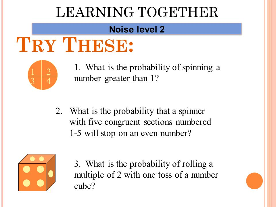 Donald is rolling a number cube labeled 1 to 6. What is the probability of the following.