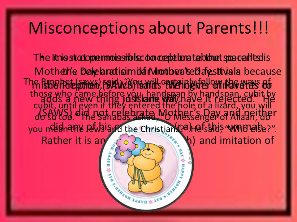 Misconceptions about Parents!!.