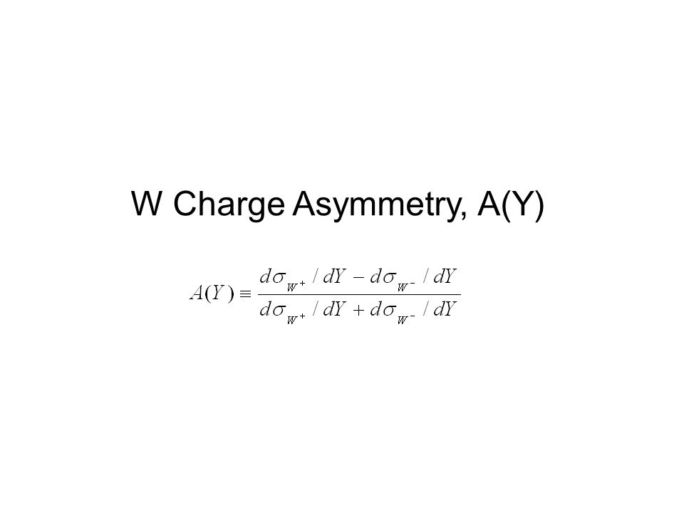 W Charge Asymmetry, A(Y)