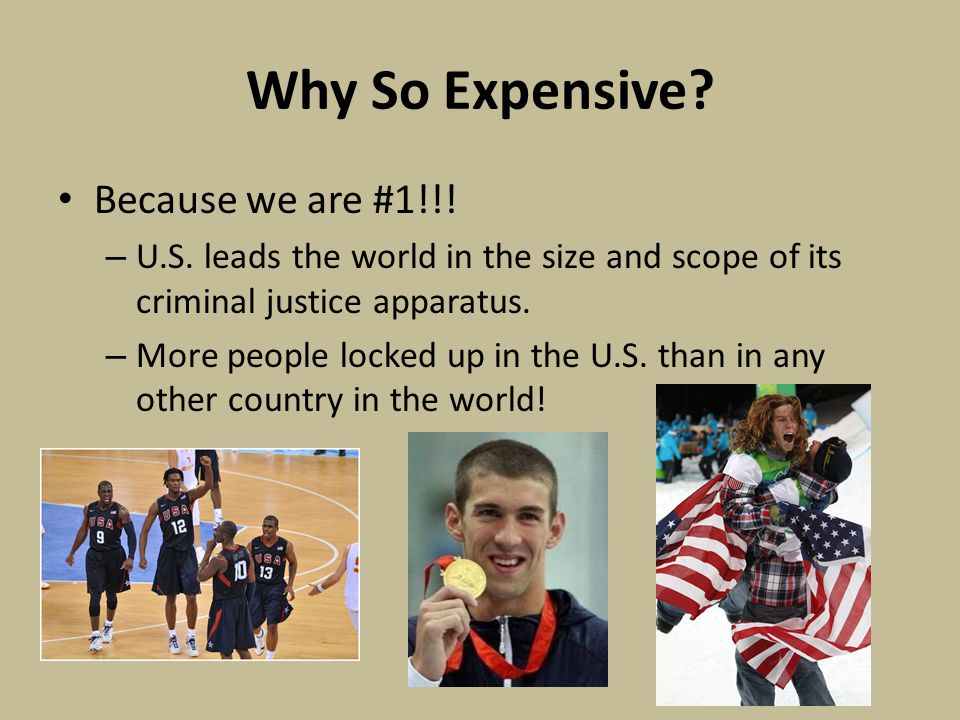 Why So Expensive. Because we are #1!!. – U.S.