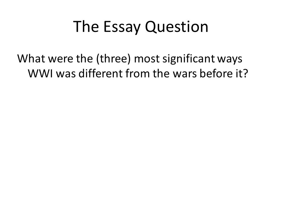 essay questions on wwi Tough gcse topics broken down and explained by out team of expert teachers learn more essay writing guide propaganda in ww1.