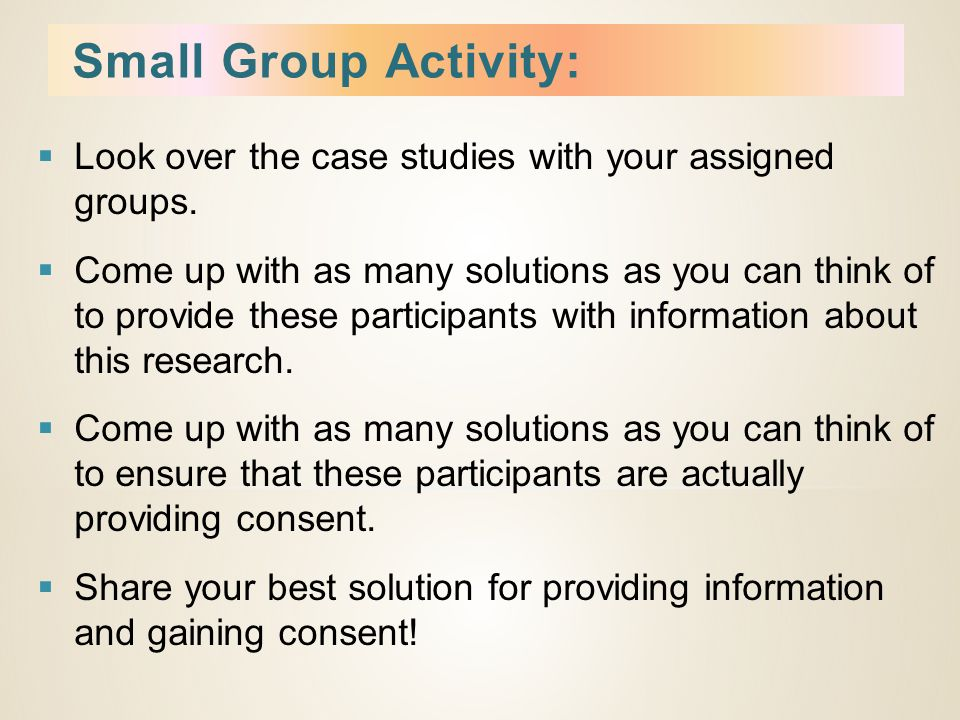  Look over the case studies with your assigned groups.