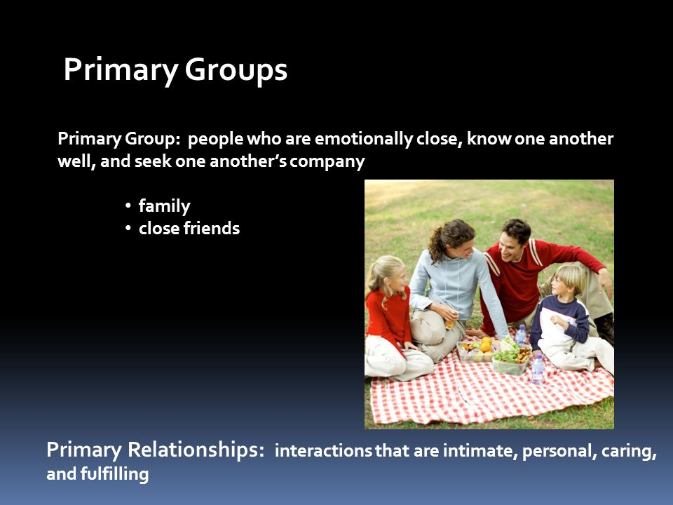 How Do Primary Groups Develop.What conditions favor their formation.