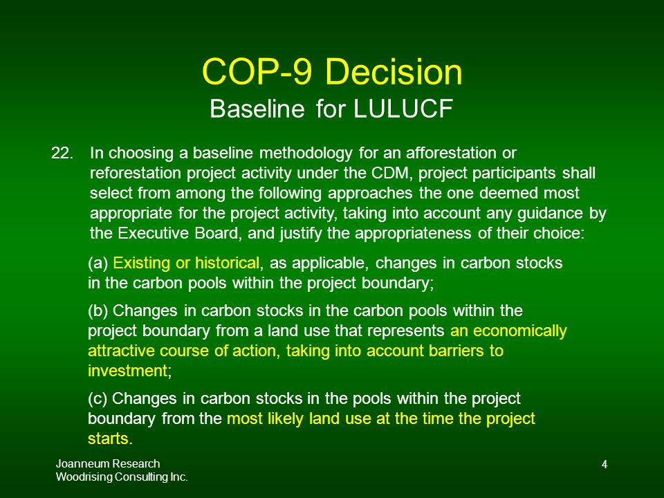Joanneum Research Woodrising Consulting Inc. 4 COP-9 Decision Baseline for LULUCF 22.