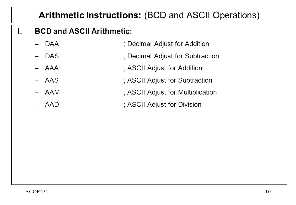 ACOE25110 Arithmetic Instructions: (BCD and ASCII Operations) I.