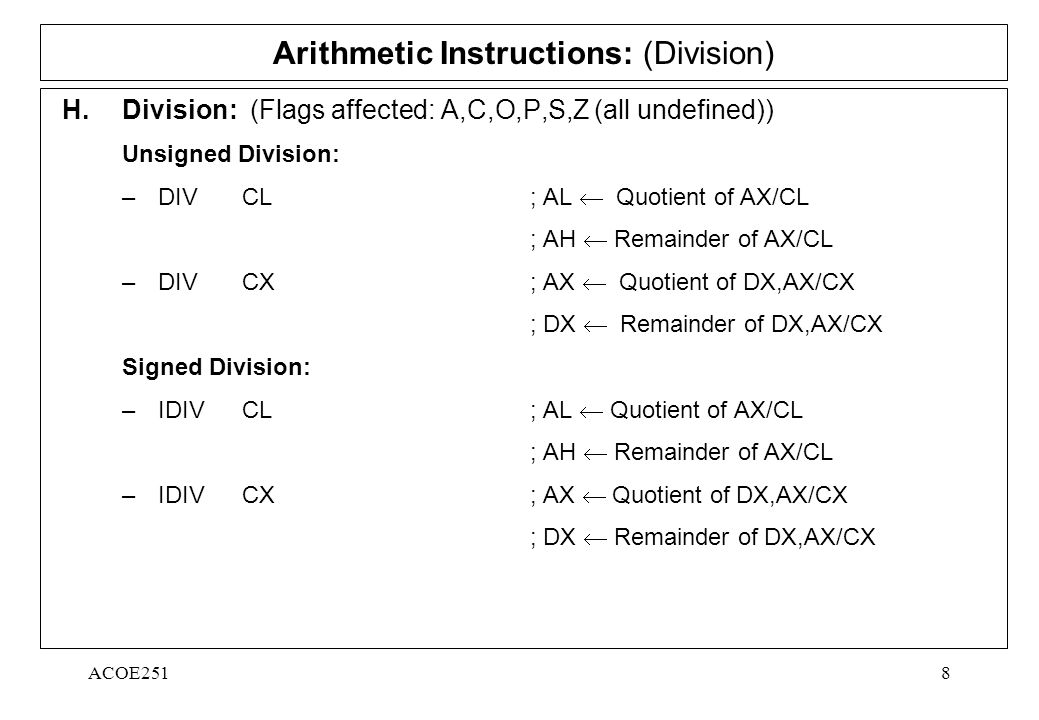 ACOE2518 Arithmetic Instructions: (Division) H.