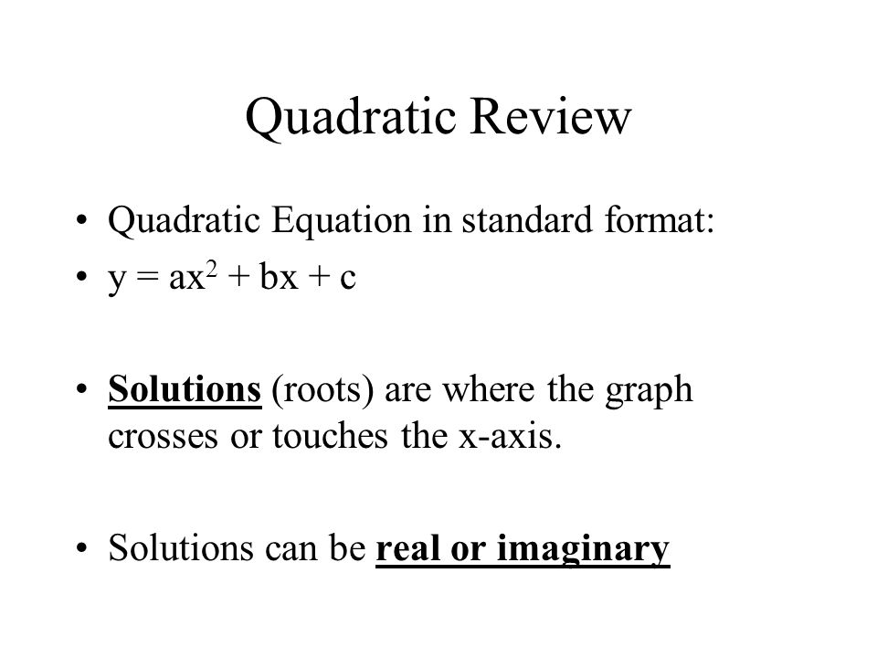 Objectives I can calculate the value of the discriminant to determine the number and types of solutions to a quadratic equation.