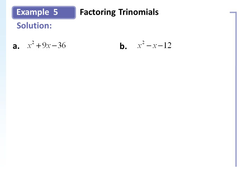 Example Solution: 5Factoring Trinomials Slide 11 Copyright (c) The McGraw-Hill Companies, Inc.