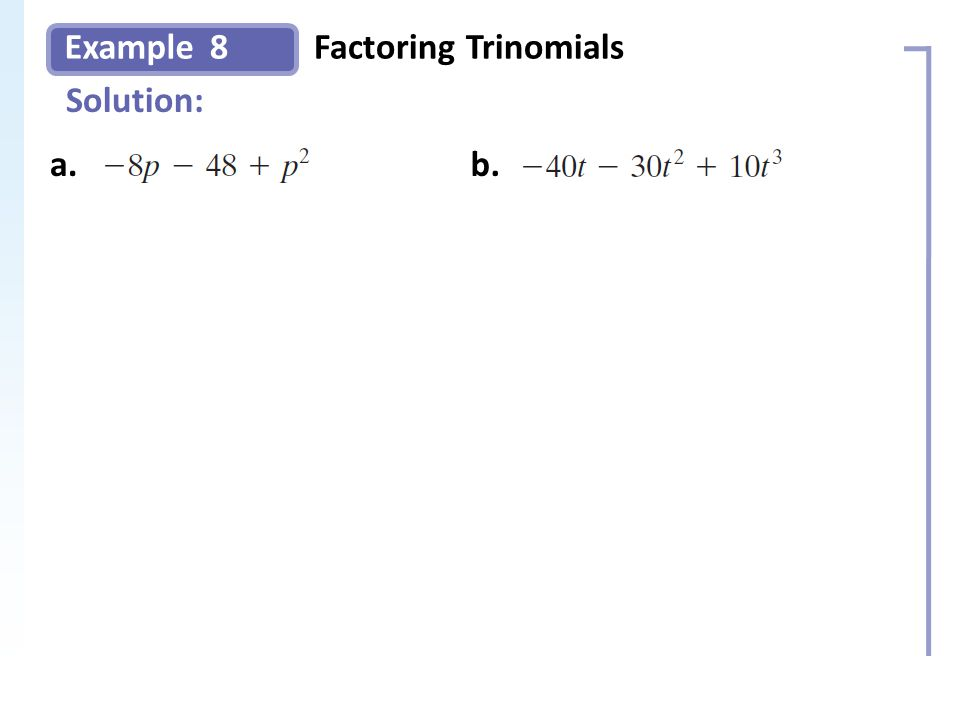 Example Solution: 8Factoring Trinomials Slide 14 Copyright (c) The McGraw-Hill Companies, Inc.