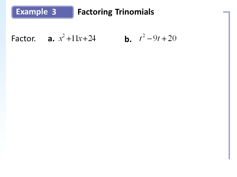 Example 3Factoring Trinomials Slide 9 Copyright (c) The McGraw-Hill Companies, Inc.