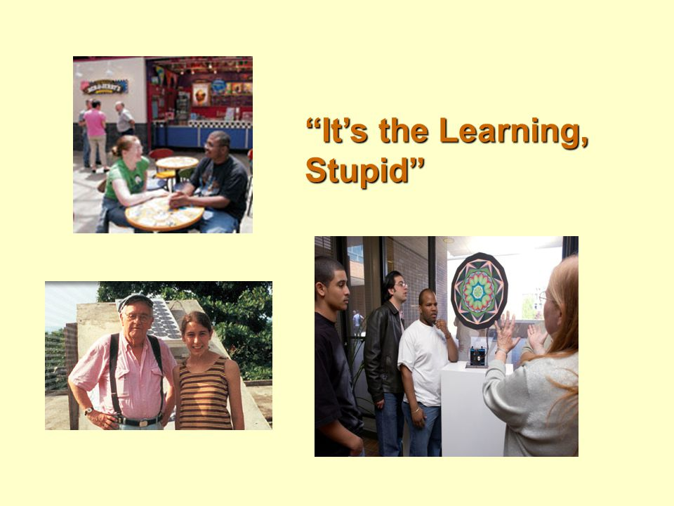 It's the Learning, Stupid