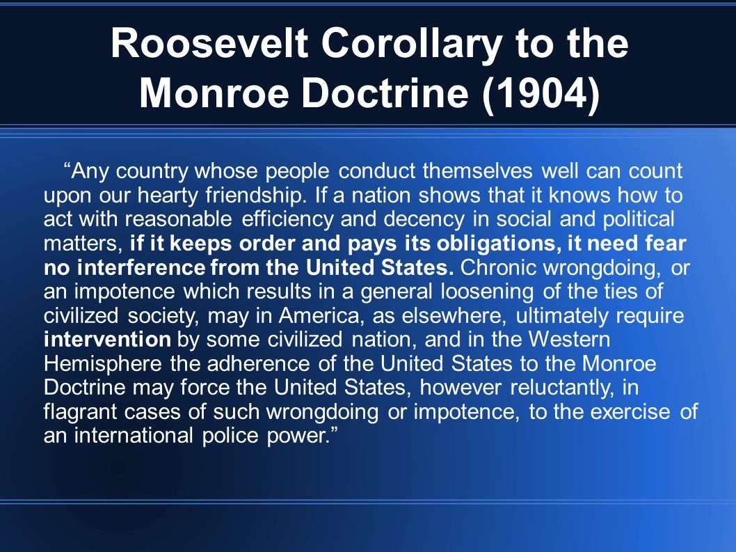 an analysis of the monroe doctrine the roosevelt corollary and the nicaragua intervention