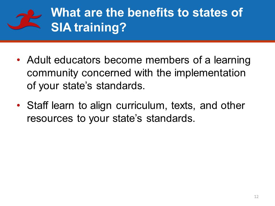 What are the benefits to states of SIA training.