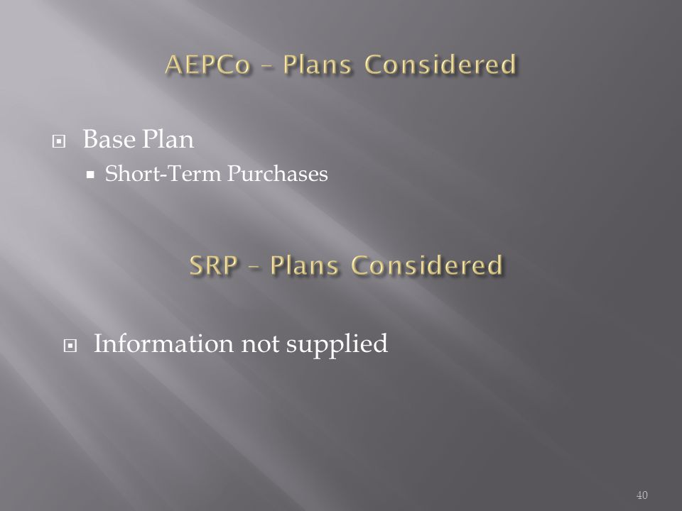  Base Plan  Short-Term Purchases 40  Information not supplied