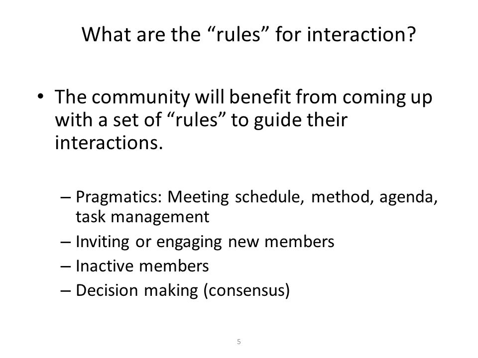 What are the rules for interaction.