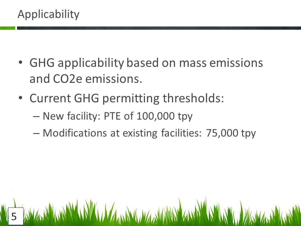 Applicability GHG applicability based on mass emissions and CO2e emissions.