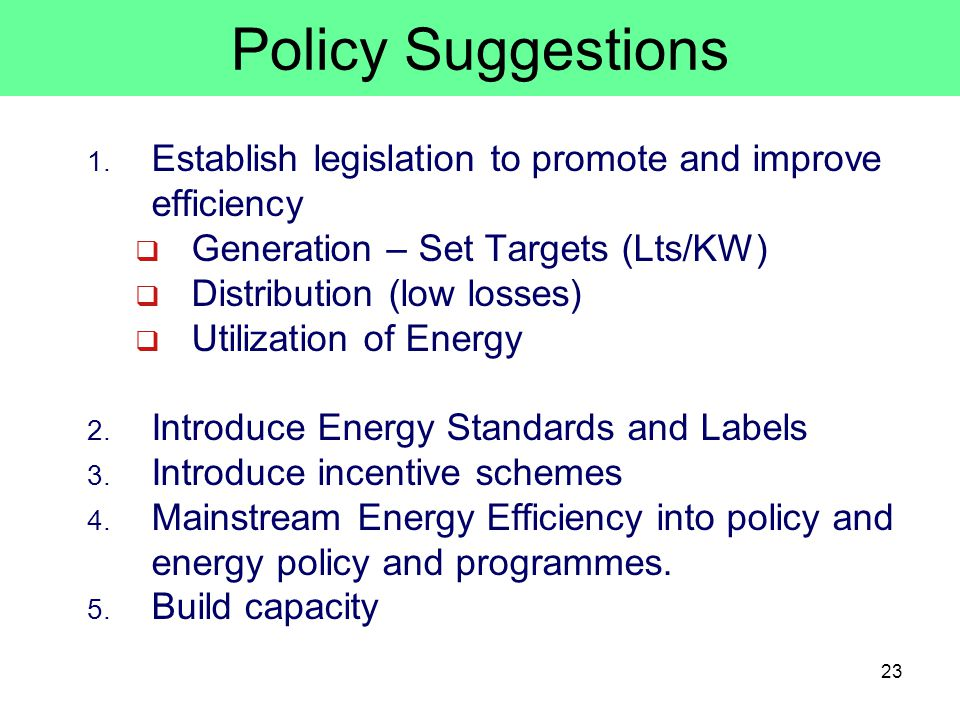 23 Policy Suggestions 1.