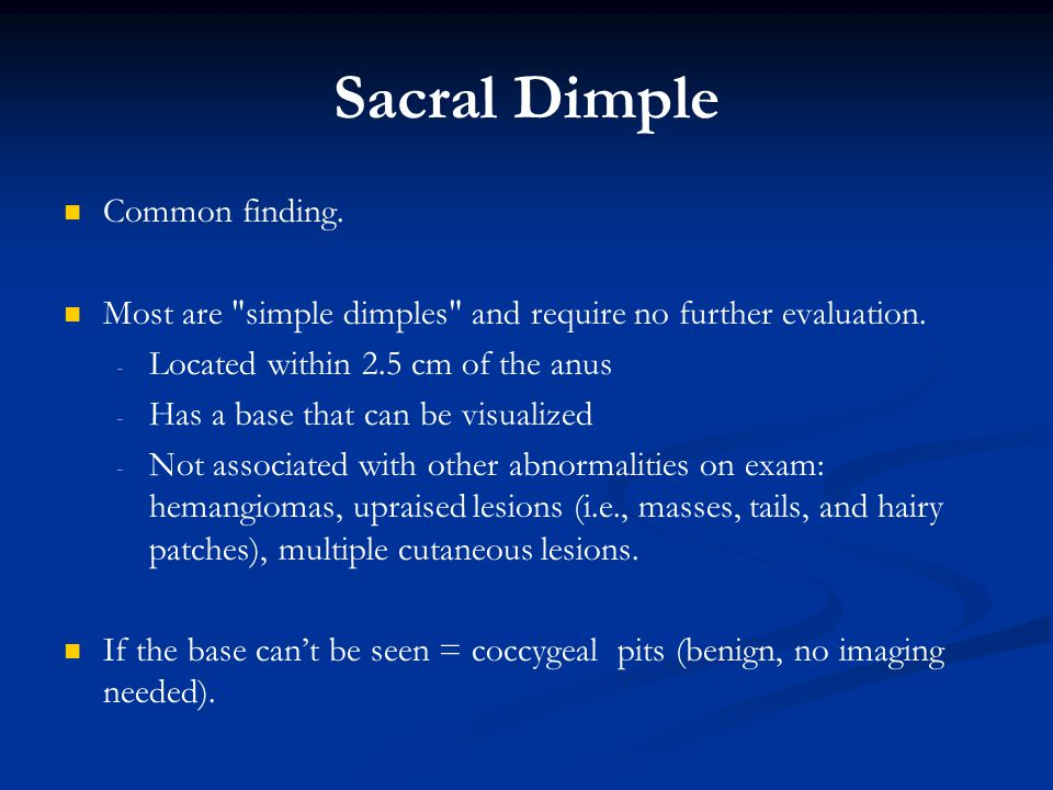Sacral Dimples in Newborns -- To Worry or Not to Worry? – The ...