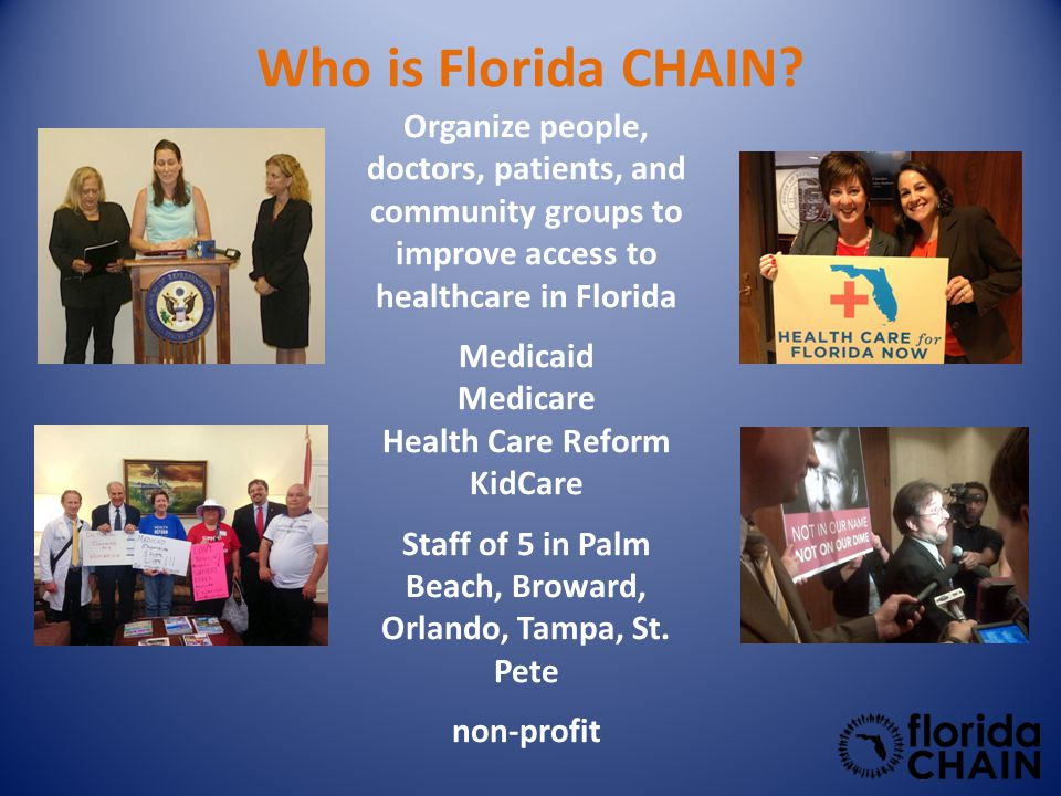Who is Florida CHAIN.