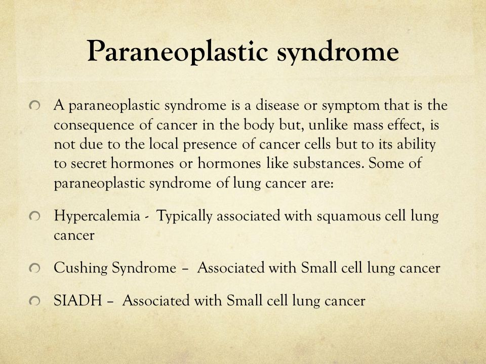 Paraneoplastic syndrome A paraneoplastic syndrome is a disease or symptom that is the consequence of cancer in the body but, unlike mass effect, is not due to the local presence of cancer cells but to its ability to secret hormones or hormones like substances.