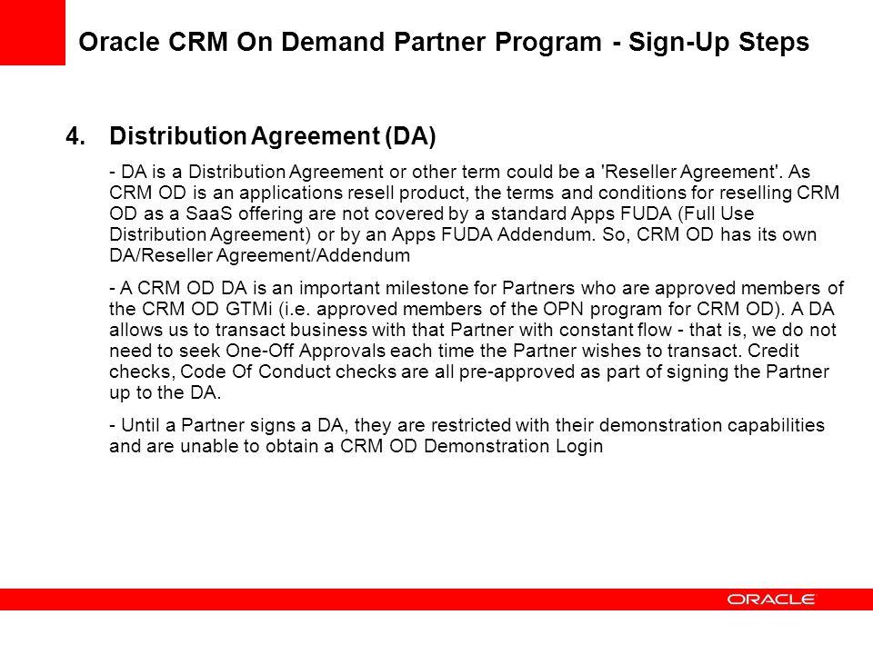 Crm on demand partner program sign up steps oracle crm on demand distribution agreement da da is a distribution agreement or other term platinumwayz