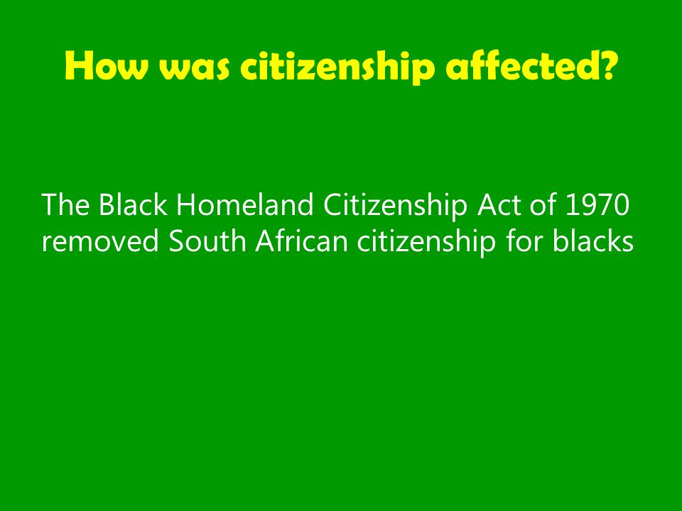 How was citizenship affected.