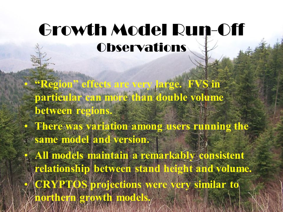 Growth Model Run-Off Observations Region effects are very large.