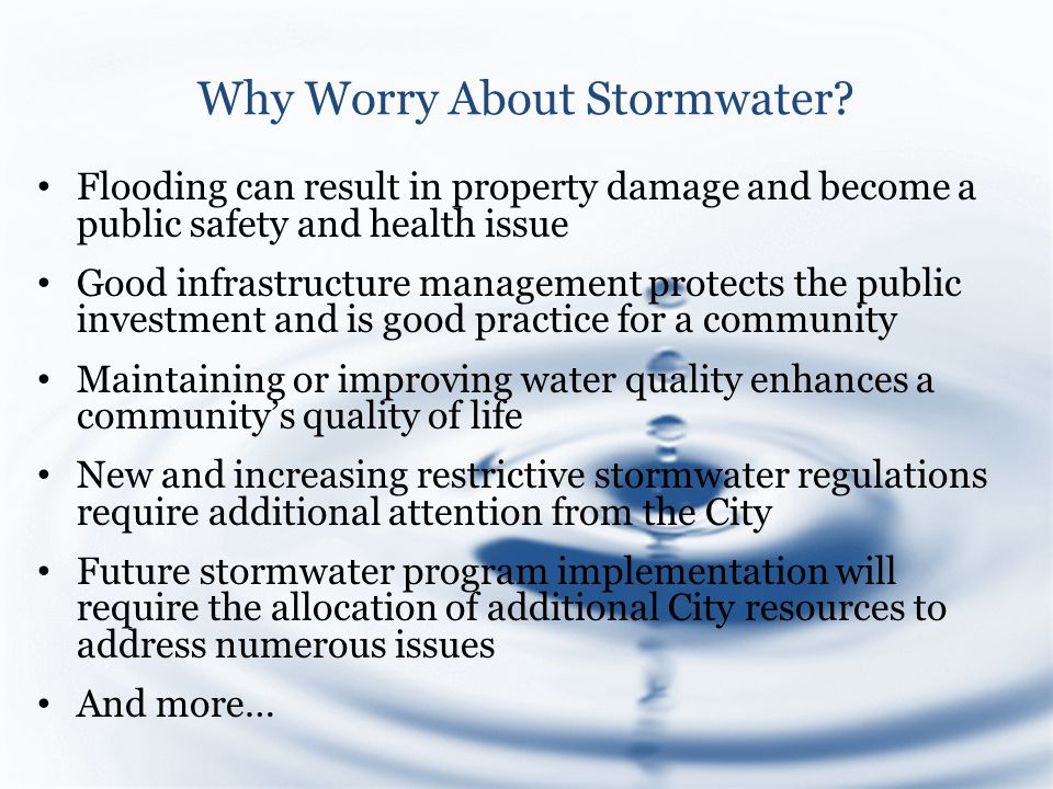 Why Worry About Stormwater.