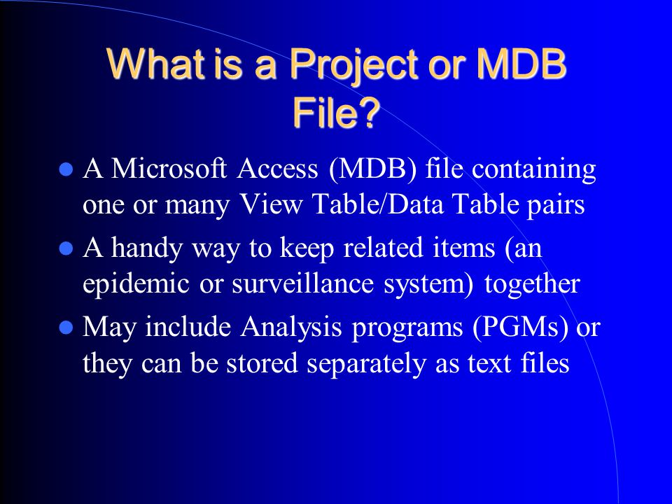 What is a Project or MDB File.