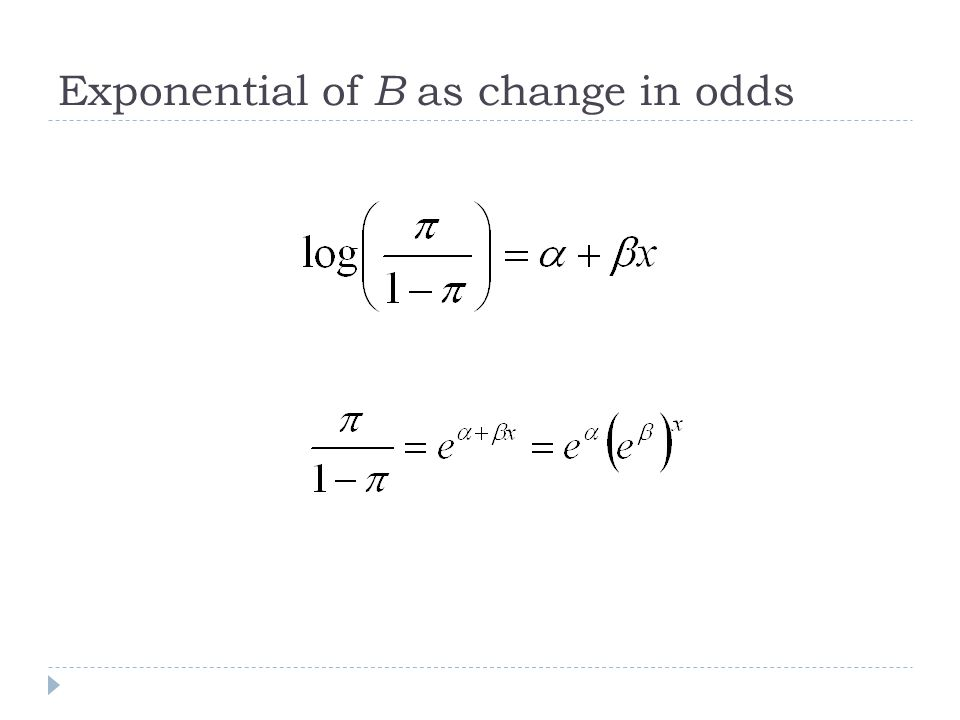 Exponential of B as change in odds